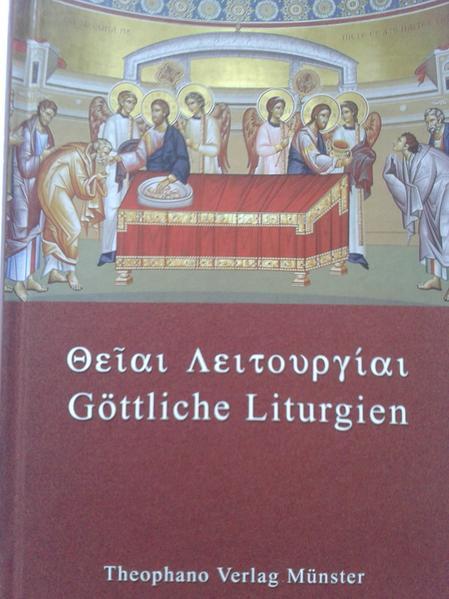 Die Göttlichen Liturgien unserer Väter unter den Heiligen Basileios des Großen und Johannes Chrysostomos - Coverbild