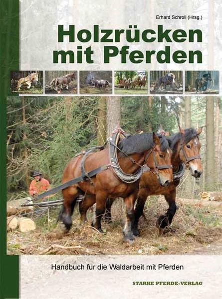 Holzrücken mit Pferden - Coverbild