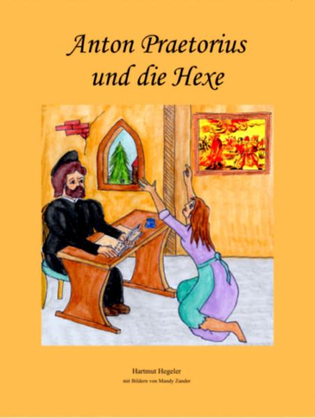 Anton Praetorius und die Hexe - Coverbild