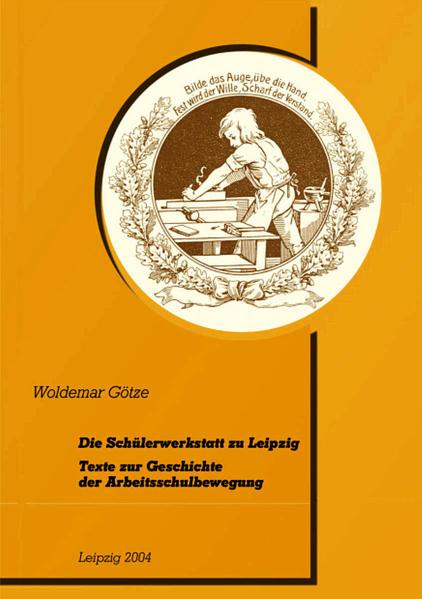 Die Schülerwerkstatt zu Leipzig - Coverbild