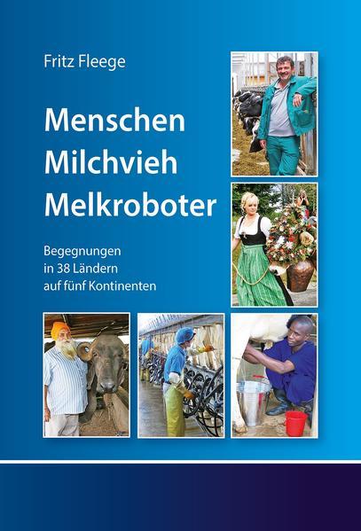 Menschen. Milchvieh. Melkroboter - Coverbild