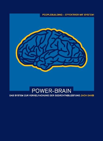 Power-Brain: Das System zur Vervielfachung der Gedächtnisleistung - Coverbild