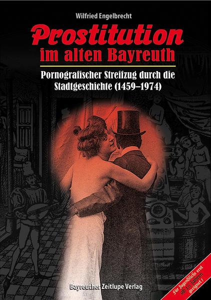 Prostitution im alten Bayreuth - Coverbild