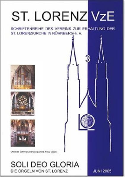 Soli Deo Gloria, die Orgeln von St. Lorenz - Coverbild