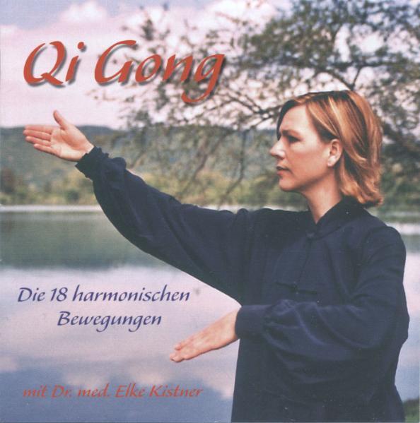 Qi Gong - Die 18 harmonischen Bewegungen - Coverbild
