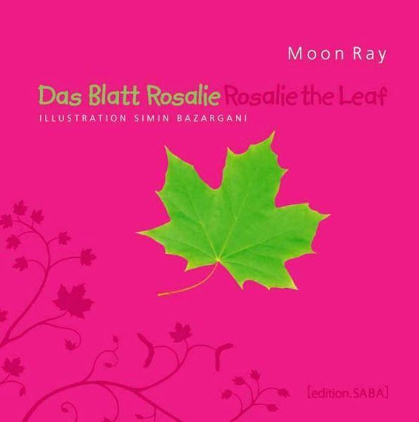 Das Blatt Rosalie /Rosalie the Leaf - Coverbild