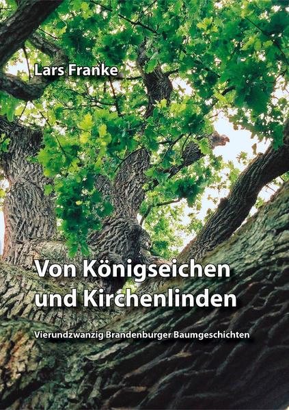 Von Königseichen und Kirchenlinden - Coverbild