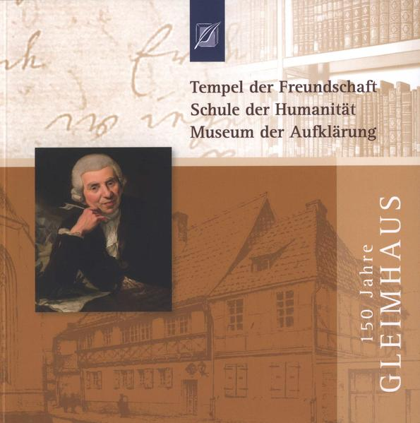 Tempel der Freundschaft, Schule der Humanität, Museum der Aufklärung - Coverbild