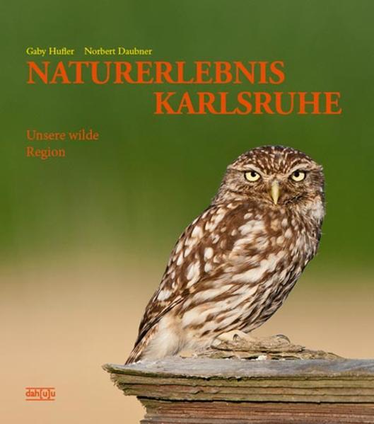 NATURERLEBNIS KARLSRUHE von Norbert Daubner PDF Download