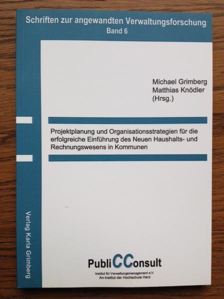 Projektplanung und Organisationsstrategien für die erfolgreiche Einführung des Neuen Haushalts- und Rechnungswesens in Kommunen - Coverbild