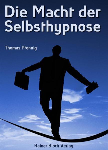 Die Macht der Selbsthypnose - Coverbild
