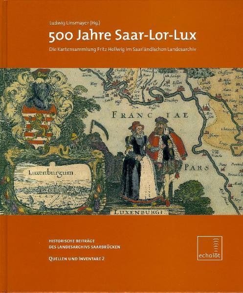 500 Jahre Saar-Lor-Lux - Coverbild