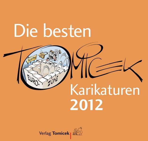 Die besten Tomicek-Karikaturen 2012 - Coverbild