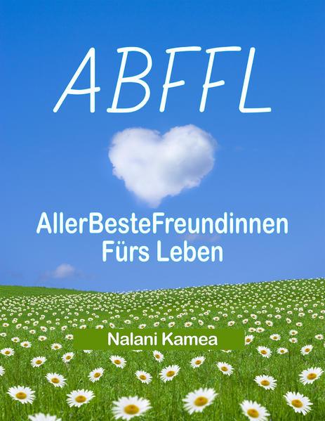 ABFFL - Allerbeste Freundinnen Fürs Leben - Coverbild