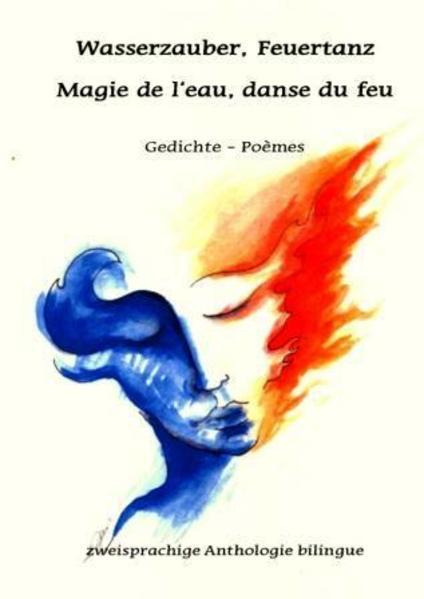 Wasserzauber, Feuertanz - Magie de l'eau, danse du feu - Coverbild