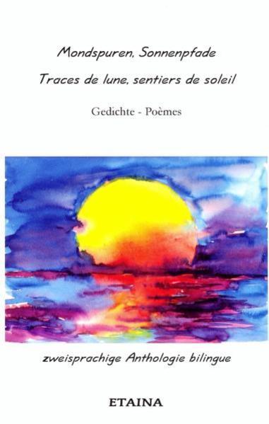 Mondspuren, Sonnenpfade - Traces de lune, sentiers de soleil - Coverbild