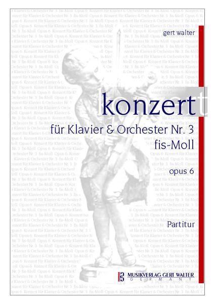 Konzert für Klavier & Orchester Nr. 3 fis-Moll, Opus 6 - Coverbild