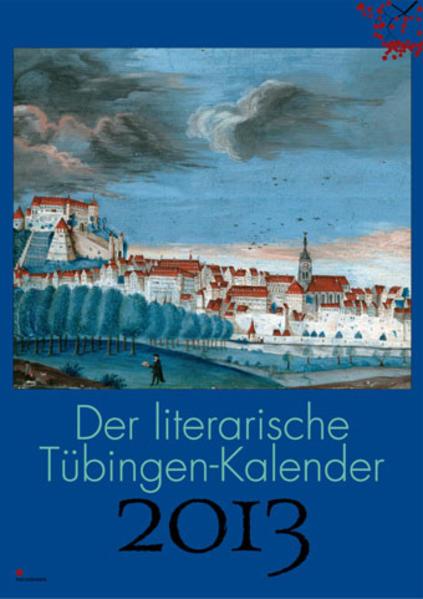 Der literarische Tübingen-Kalender 2013 - Coverbild