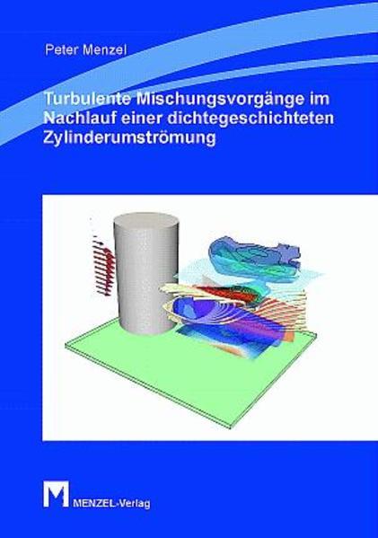 Turbulente Mischungsvorgänge im Nachlauf einer dichtegeschichteten Zylinderumströmung - Coverbild