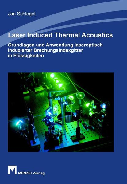 LASER INDUCED THERMAL ACOUSTICS - Coverbild