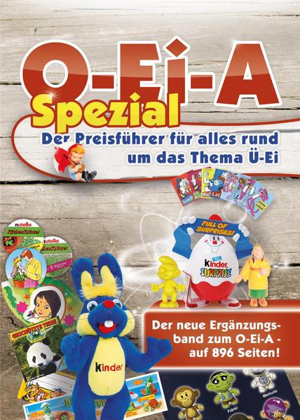 O-Ei-A Spezial - Der Preisführer für alles rund um das Thema Ü-Ei - Coverbild