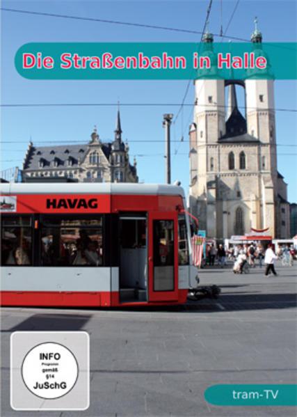 Die Straßenbahn in Halle - Coverbild