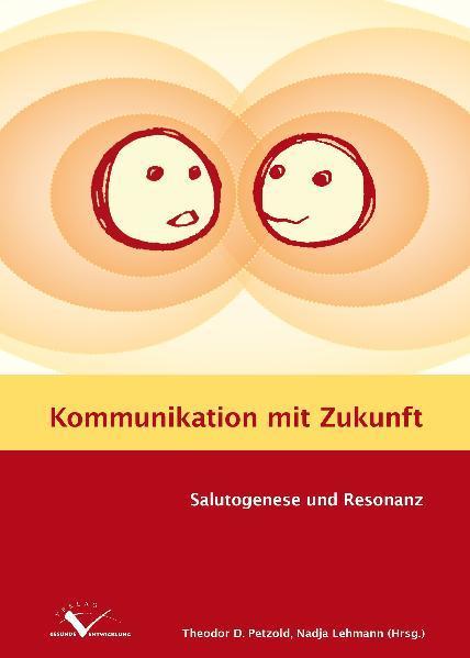 Kommunikation mit Zukunft - Coverbild