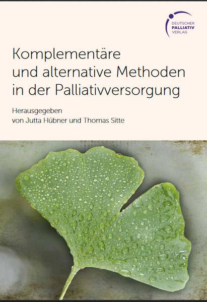 Komplementäre und alternative Methoden in der Palliativversorgung - Coverbild