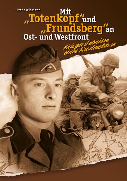 """Mit """"Totenkopf"""" und """"Frundsberg"""" an Ost- und Westfront - Coverbild"""