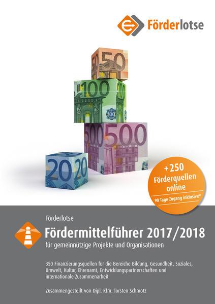 Förderlotse Fördermittelführer 2017/18 für gemeinnützige Projekte und Organisationen - Coverbild