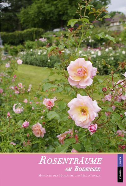 Rosenträume am Bodensee - Coverbild