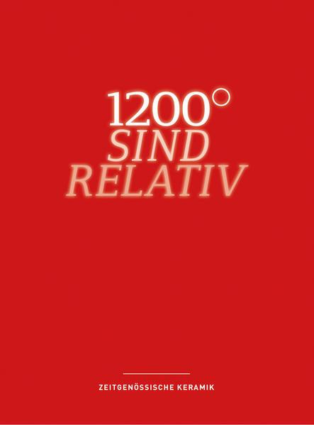 1200° sind relativ - Coverbild