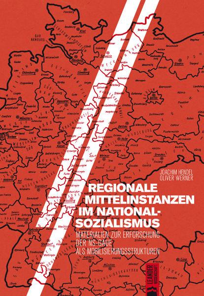 Regionale Mittelinstanzen im Nationalsozialismus PDF Herunterladen