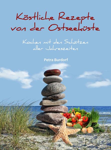 Köstliche Rezepte von der Ostseeküste - Coverbild