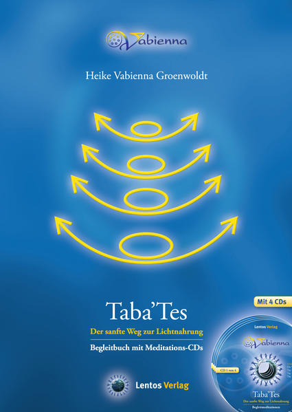 Taba 'Tes - Der sanfte Weg zur Lichtnahrung - Coverbild