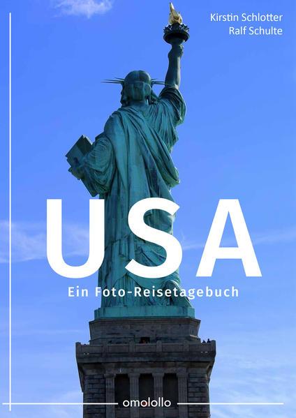 USA – Ein Foto-Reisetagebuch - Coverbild