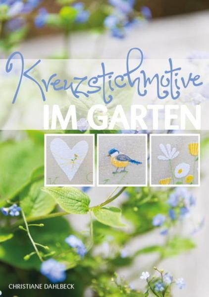Kreuzstichmotive im Garten - Coverbild