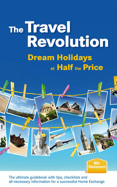 The Travel Revolution - Dream Holidays at Half the Price - Coverbild