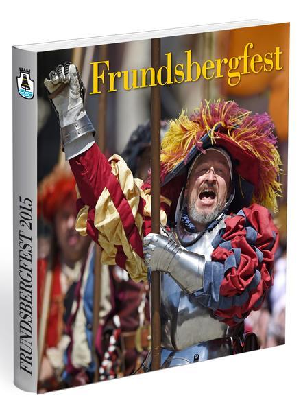 Frundsbergfest 2015 - Coverbild