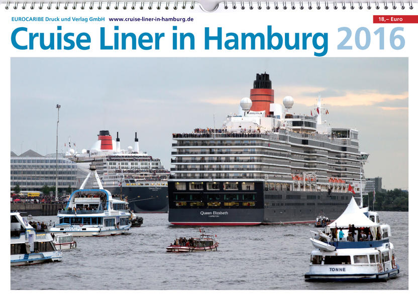 Cruise Liner in Hamburg 2016 (Wandkalender) - Coverbild
