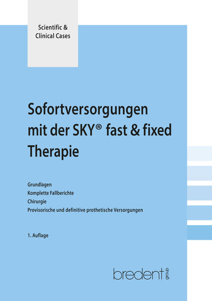 Sofortversorgung mit der SKY fast & fixed Therapie - Coverbild