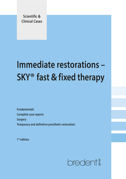 Immediate restorations with the SKY fast & fixed therapy - Coverbild