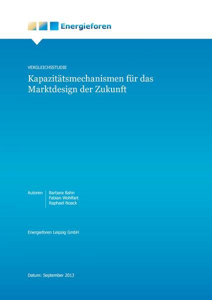 Vergleichsstudie: Kapazitätsmechanismen für das Marktdesign der Zukunft - Coverbild