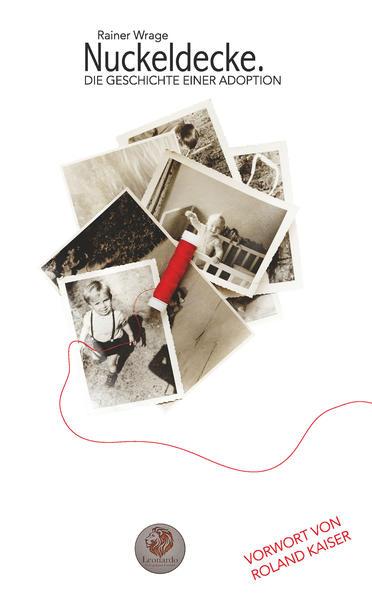 Nuckeldecke. Die Geschichte einer Adoption - Coverbild