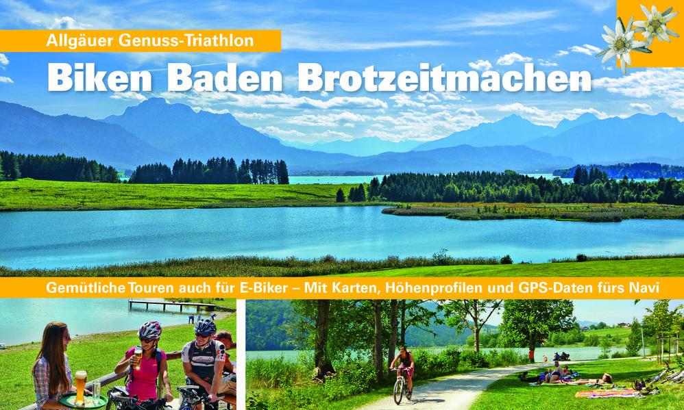 Biken Baden Brotzeitmachen - Coverbild