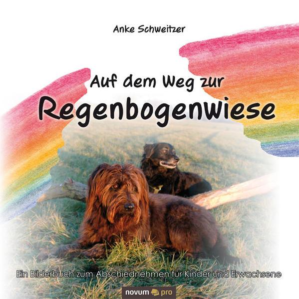 Auf dem Weg zur Regenbogenwiese - Coverbild