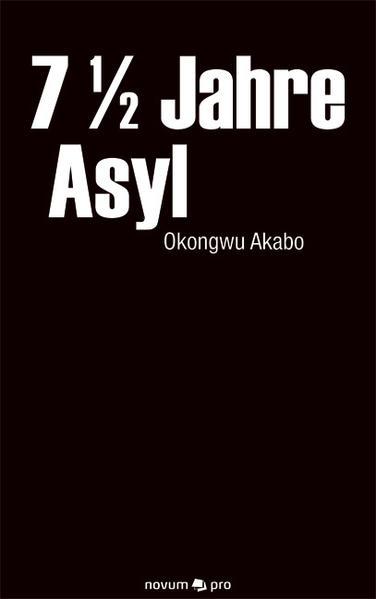 7 1/2 Jahre Asyl - Coverbild