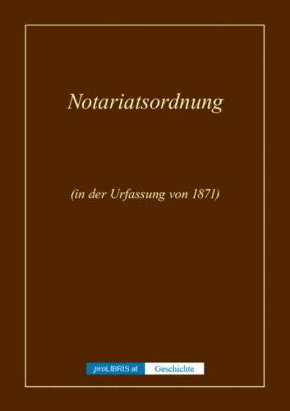 Notariatsordnung - Geschichte - Coverbild