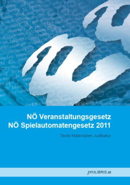 NÖ Veranstaltungsgesetz / NÖ Spielautomatengesetz 2011 - Coverbild