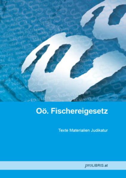 Oö. Fischereigesetz - Coverbild